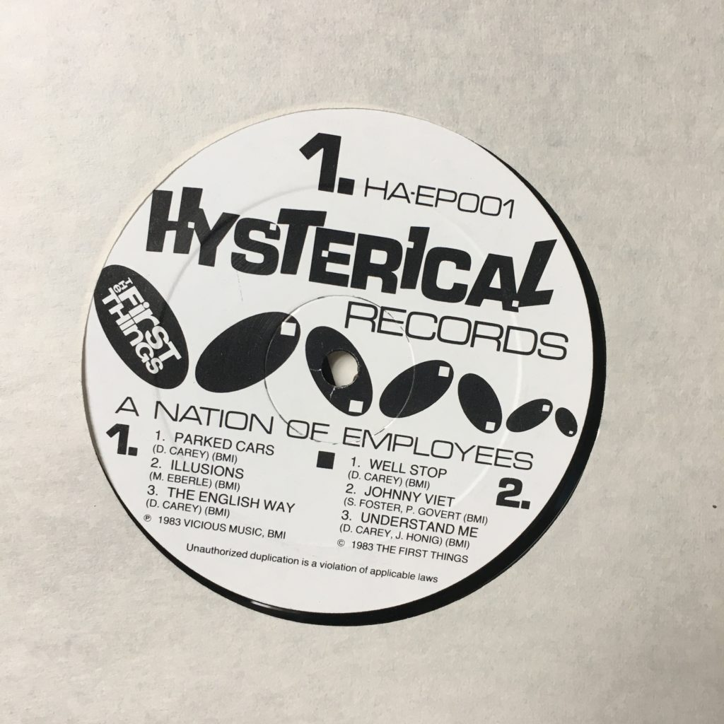 The First Things Label Hysterical Records 1
