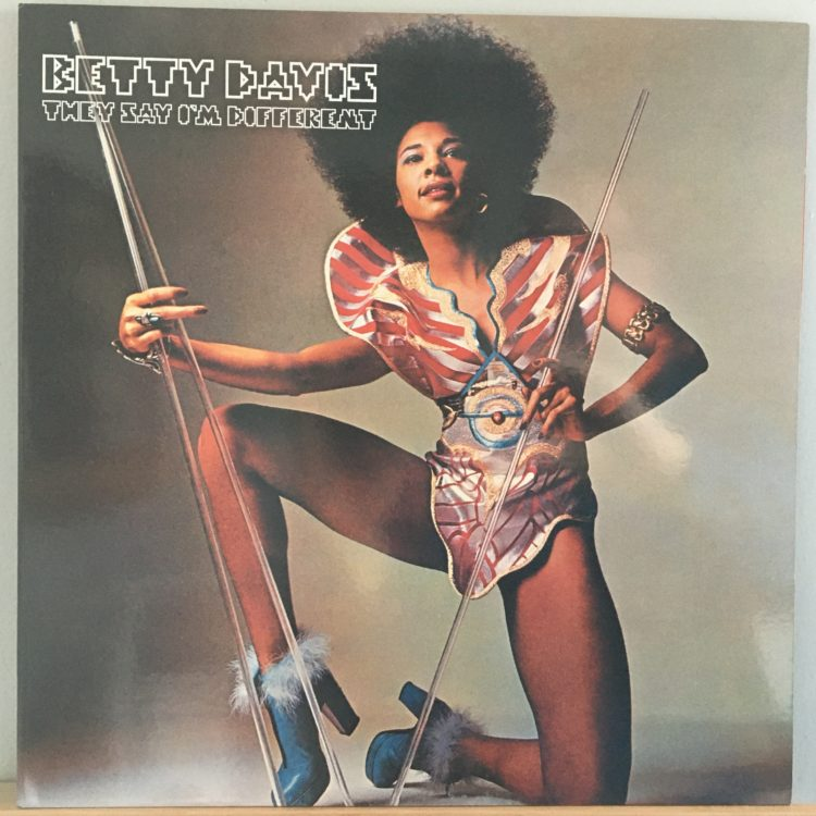 Betty Davis They Say I'm Different front cover