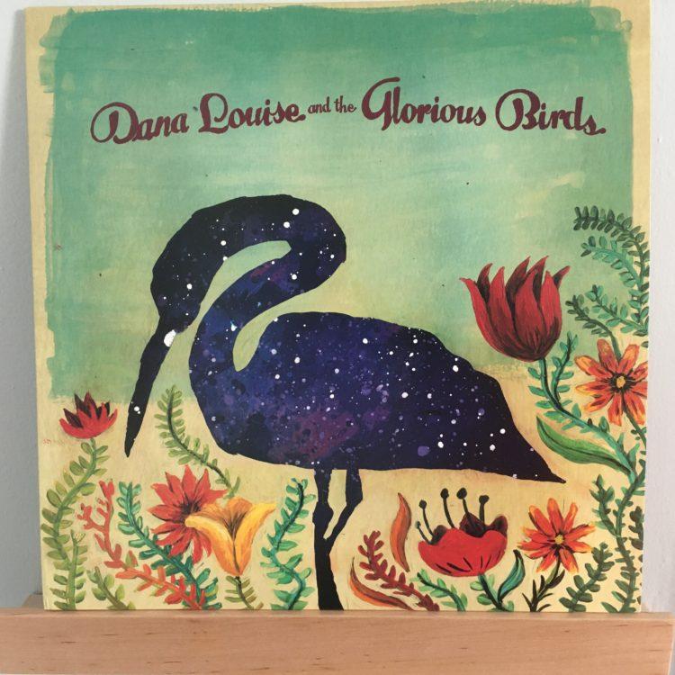 Dana Louise and the Glorious Birds