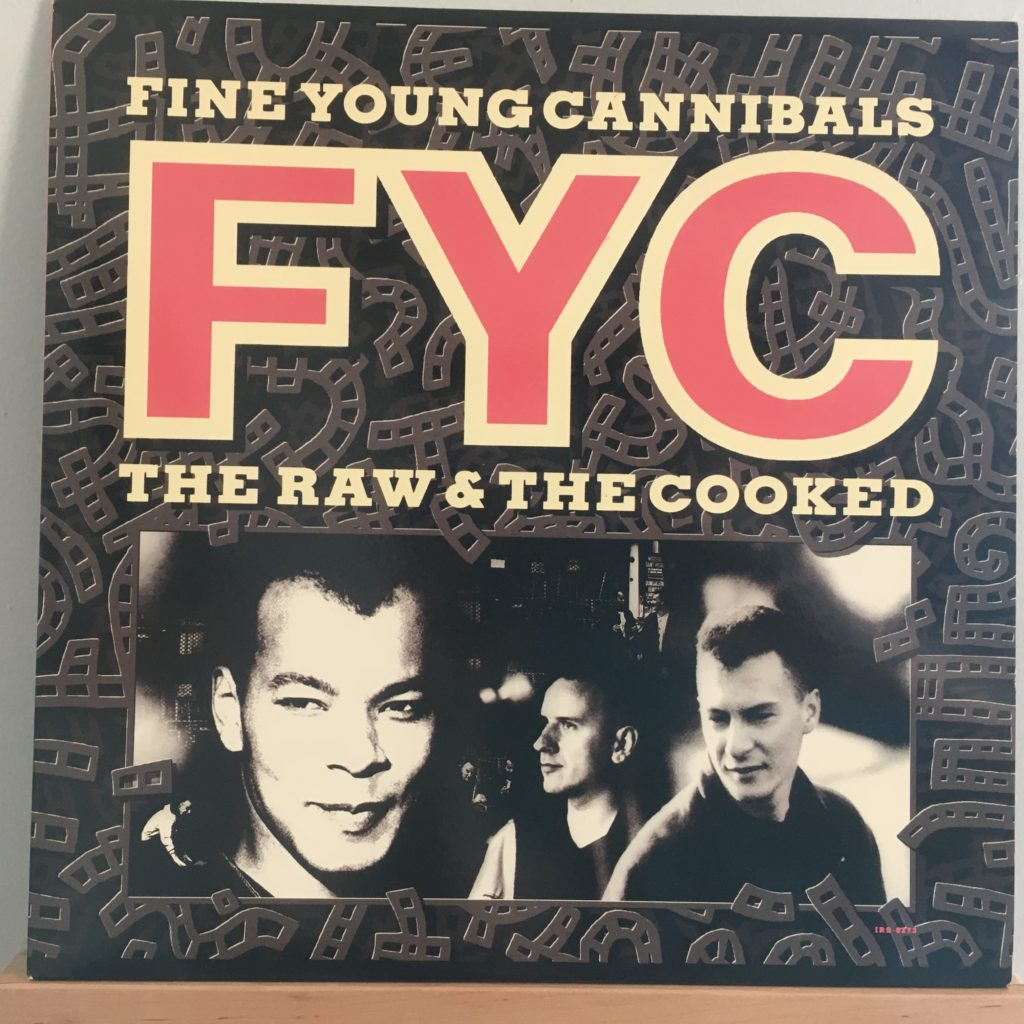 Fine Young Cannibals The Raw & The Cooked front cover