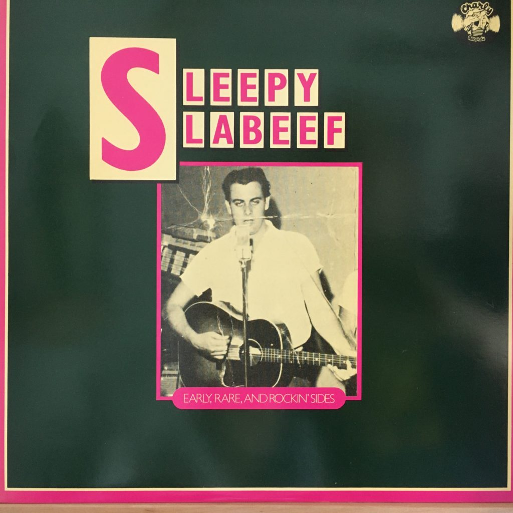 Sleepy LaBeef Early, Rare and Rockin' Sides front cover