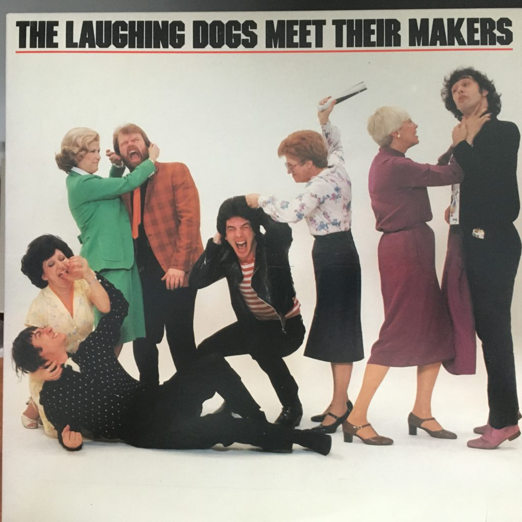 The Laughing Dogs Meet Their Makers