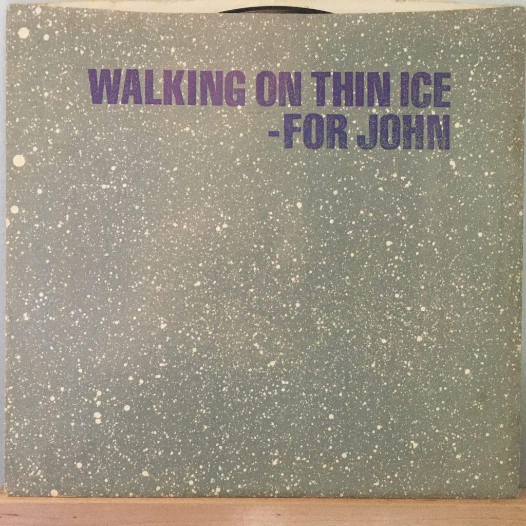 Walking on Thin Ice 45 sleeve